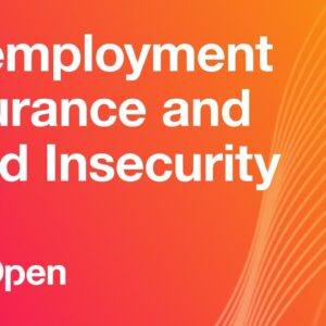 Unemployment Insurance and Food Insecurity During the COVID-19 Pandemic