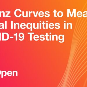 Using Lorenz Curves to Measure Racial Inequities in COVID-19 Testing