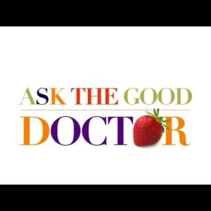 ASK THE GOOD DOCTOR LIVE KITCHEN WARRIORS 101 @ ESSEX VERMONT'S CULINARY RESORT & SPA
